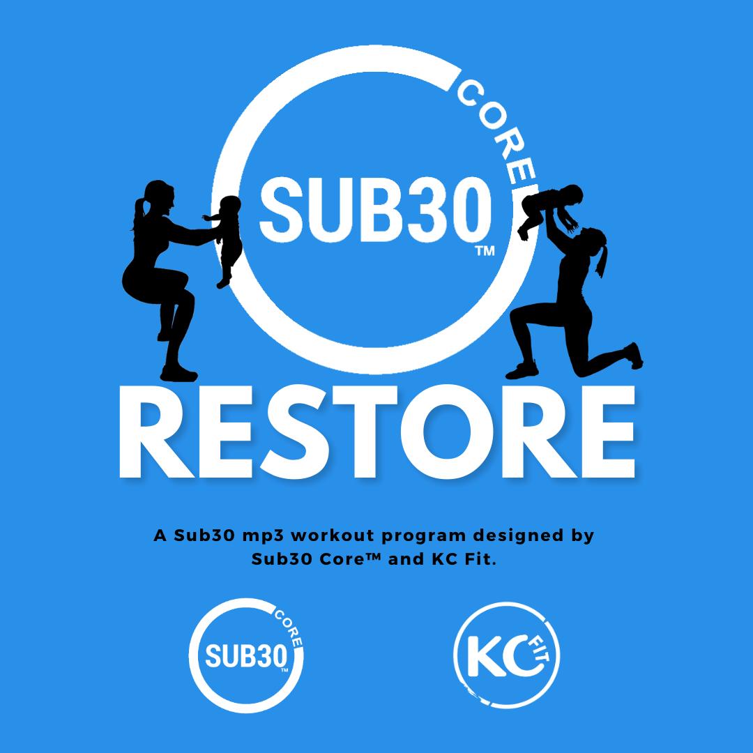 Sub30 Core Restore Program designed by Sub30 Core and KC Fit
