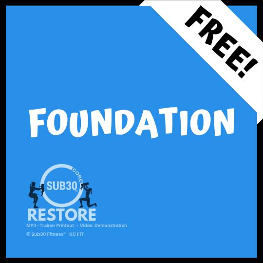 Sub30 Core Restore_Free Workout_Foundation